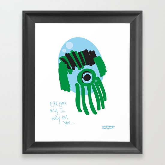 my eye is only on you [SQUID] [EYE]  Framed Art Print