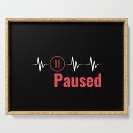Paused | Heartbeat Break Design Serving Tray