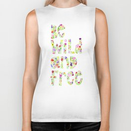 Be Wild And Free Floral Watercolor Biker Tank