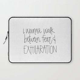 Walk Between Fear & Exhilaration Laptop Sleeve