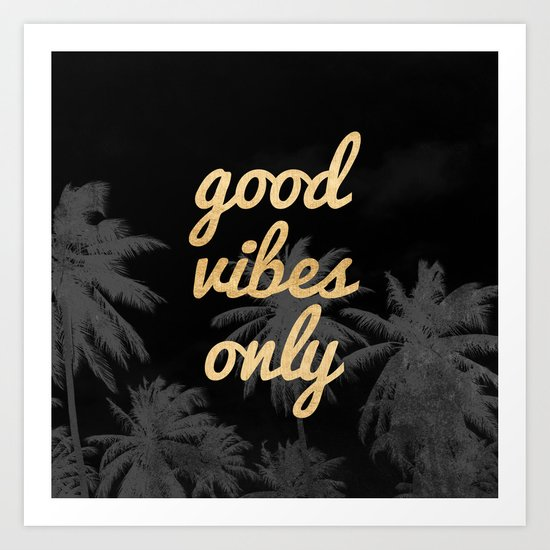 Good Vibes Only Palm Trees by cascadia
