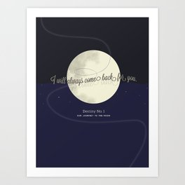 Destiny No. 1 | Our journey to the Moon Art Print