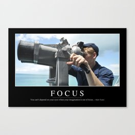 Focus: Inspirational Quote and Motivational Poster Canvas Print