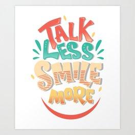 Talk Less Smile More - Hamilton Art Print