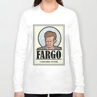 fargo Long Sleeve T-shirts featuring FARGO - A Coen Bros. Picture by Damn Fine Design