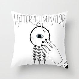 Hater Eliminator Throw Pillow