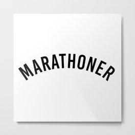 Marathoner. Runner gift. 5k running coach Metal Print