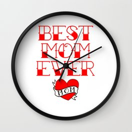 Best Mom Ever Tattoo Style Mother's Day T-Shirt Wall Clock
