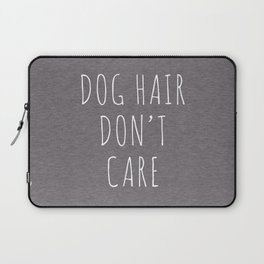 Dog Hair Funny Quote Laptop Sleeve