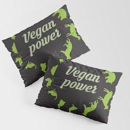 Vegan power Pillow Sham