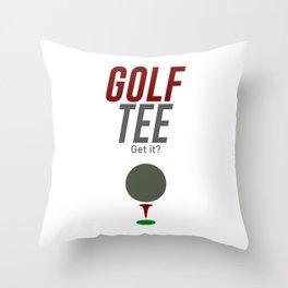 Golf Tee Pun Golfing Game Swing Ball Throw Pillow