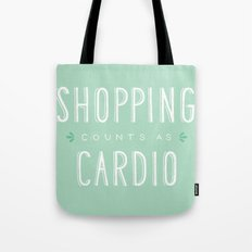 Shopping Counts As Cardio Tote Bag