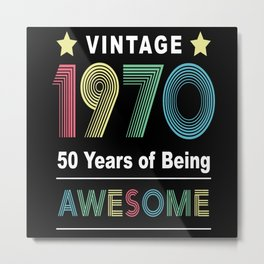 50th Birthday 50 Years 50th Birthday Man 1970 Metal Print