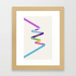 Bad decisions.. Framed Art Print