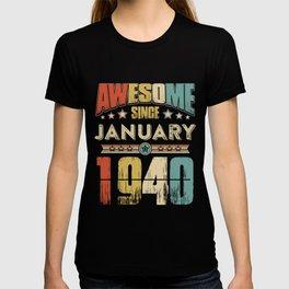Awesome Since January 1940 T-Shirt T-shirt