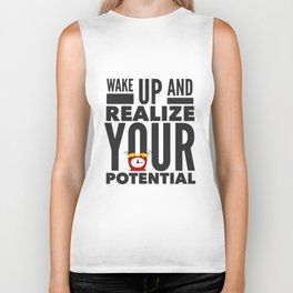 Best Entrepreneur Quotes - Wake Up And Realize Your Potential Biker Tank