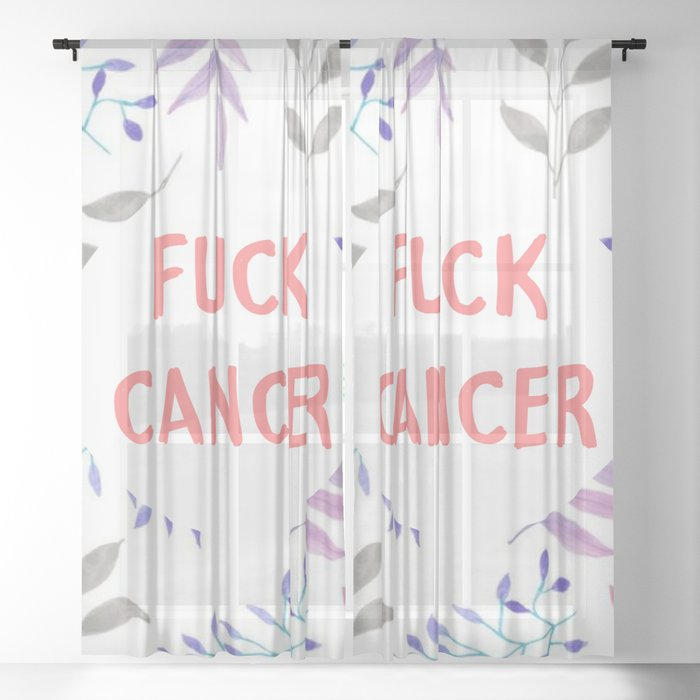 Fuck cancer quote Sheer Curtain
