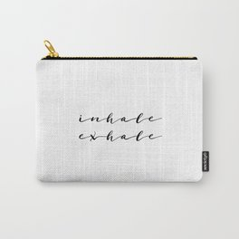 Yoga Print Relax Print Inhale Exhale Just Breathe Meditation Art Yoga Quotes Yoga Art Inspirational Carry-All Pouch