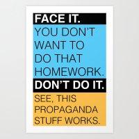 propaganda Art Prints featuring Propaganda by Robbie Tanizawa