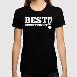 Best Receptionist Ever T-shirt