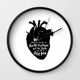 Who wants to be a football player when you can be a doctor Wall Clock