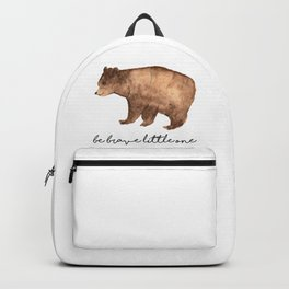 Be Brave Little One - Bear Watercolor Backpack