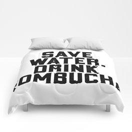 Save Water Drink Kombucha Comforters
