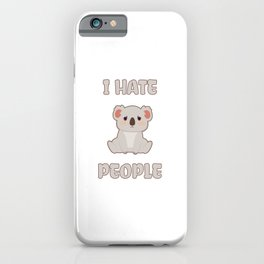I Hate People iPhone Case