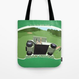 In it for the Drunk Driving Tote Bag