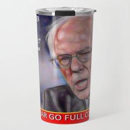 Bernie Sanders Commie I don't always drink beer but when I do Joke Travel Mug