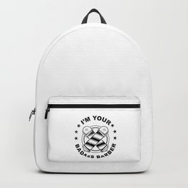 Proud Hairdresser Gift - I Am Your Badass Barber Backpack