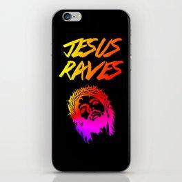 Jesus Raves Funny EDM Quote iPhone Skin