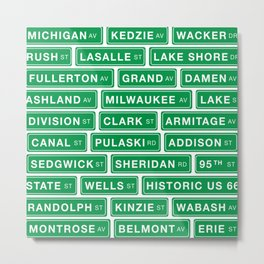 Famous Chicago Streets // Chicago Street Signs Metal Print