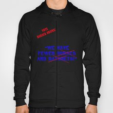 We have fewer horses and bayonets! Hoody