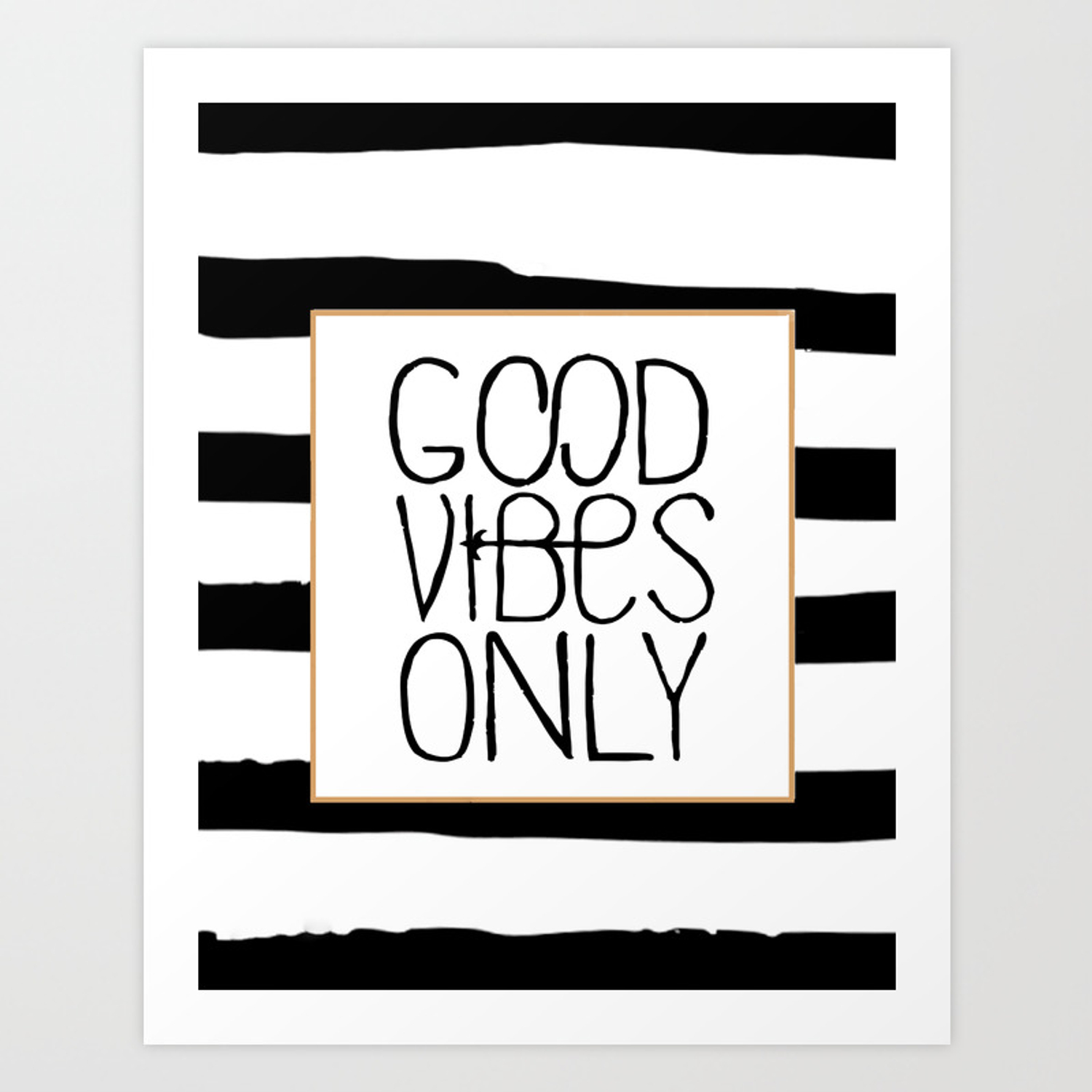 Good Vibes Only Positive Quote Office Decor Black And White Relax Sign Poster Art Print By Aleksmorin Society6