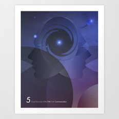 Close Encounter of the Fifth Kind - Communication Art Print