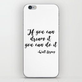 Inspirational Print, If You Can dream It, You Can do It, Printable Art, Typography Print, digital do iPhone Skin