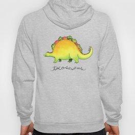 Tacosaurus Hoody