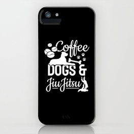 Coffee Dog & Jiu Jitsu Fighter Motives iPhone Case