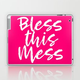 Bless This Mess - Hot Pink and White Laptop & iPad Skin