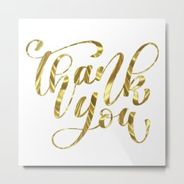 Thank you modern typography gold foil look Metal Print