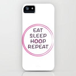 hula hooping quote eat sleep hoop repeat  iPhone Case