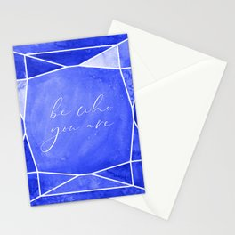 Be who you are, you're a gem in sapphire blue Stationery Cards