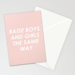 Raise Boys And Girls The Same Stationery Cards