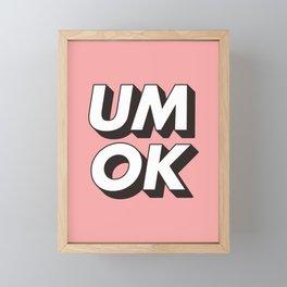 UM OK Pink Black and White Typography Print Funny Poster 3D Type Style Bedroom Decor Home Decor Framed Mini Art Print