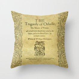 Shakespeare. Othello, 1622. Throw Pillow