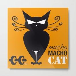 Mucho Macho Cat Metal Print