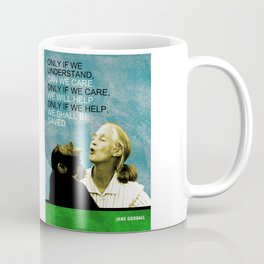 Jane Goodall Quote 1 Coffee Mug