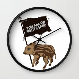 You are on Native Land! Wall Clock