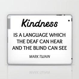 MARK TWAIN WORDS OF WISDOM ON KINDNESS Laptop & iPad Skin